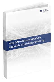How SAP Users Successfully Automate Invoicing Processing - E-Book